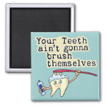 Dentist and Dental Hygienist Humour Square Magnet