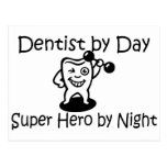 Dentist By Day Super Hero By Night Postcards