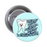 Dentist Dental Hygienist 6 Cm Round Badge