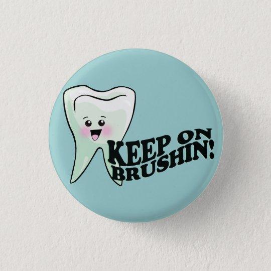 Dentist Dental Hygienist Humour 3 Cm Round Badge