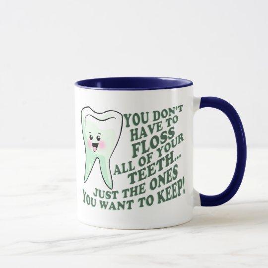 Dentist Dental Hygienist Humour Mug