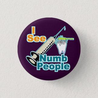 Dentist Dental Professional 3 Cm Round Badge