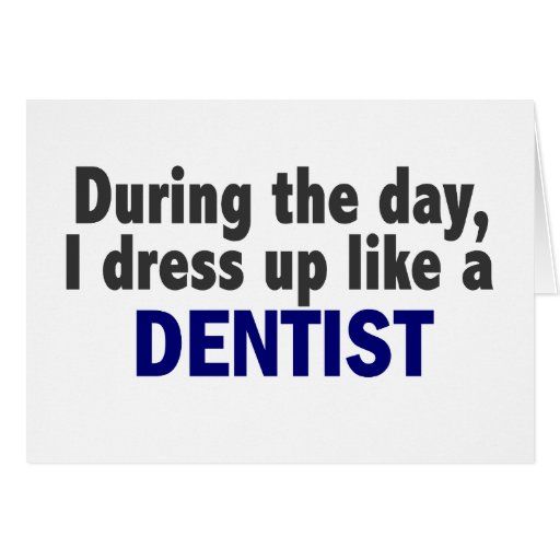 Dentist During The Day Greeting Card