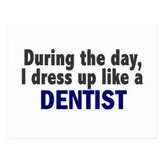 Dentist During The Day Postcard