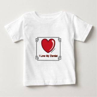 Dentist - I Love My Baby T-Shirt