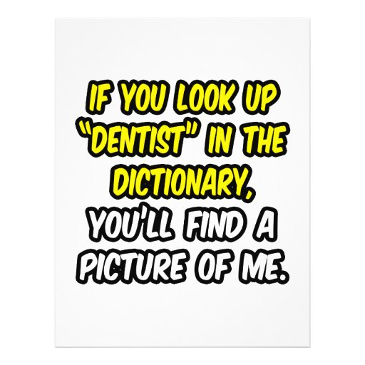 Dentist In Dictionary...My Picture Flyer