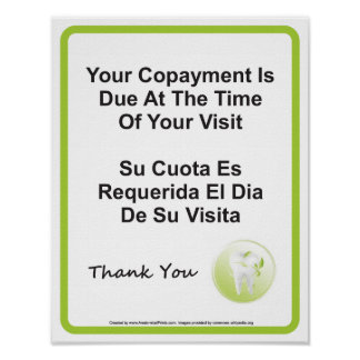 Dentist Office Copayment Wall Sign English Spanish Poster