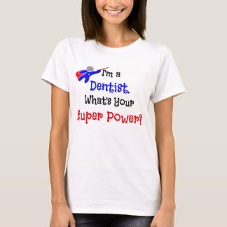 Dentist Superhero Humor T-Shirt