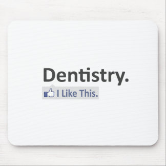 Dentistry...I Like This Mouse Mat