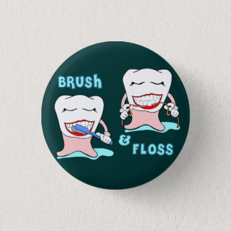 Dentists and dental hygienists humor 3 cm round badge