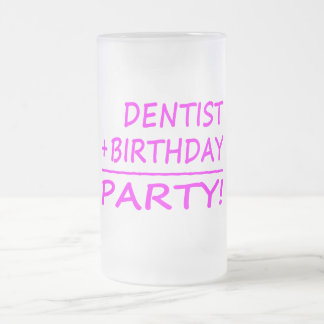 Dentists Birthdays Dentist + Birthday Party Frosted Beer Mugs