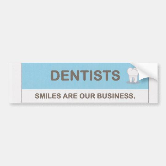 Dentists Bumper Sticker
