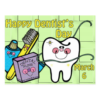 Dentist's Day March 6 Postcard