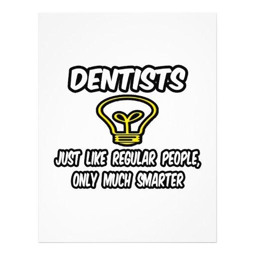 Dentists...Like Regular People, Only Smarter Flyer Design