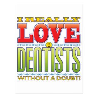 Dentists Love Face Postcard