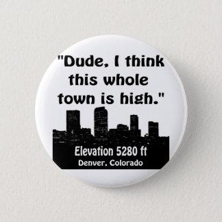 Denver High Town 6 Cm Round Badge