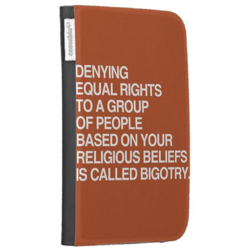 DENYING EQUAL RIGHTS BASED ON YOUR RELIGIOUS BELIE CASE FOR THE KINDLE