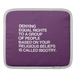 DENYING EQUAL RIGHTS BASED ON YOUR RELIGIOUS BELIE MacBook AIR SLEEVES