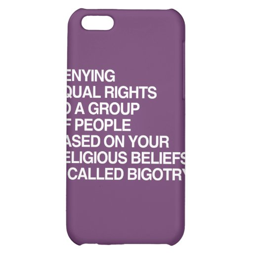 DENYING EQUAL RIGHTS BASED ON YOUR RELIGIOUS BELIE COVER FOR iPhone 5C