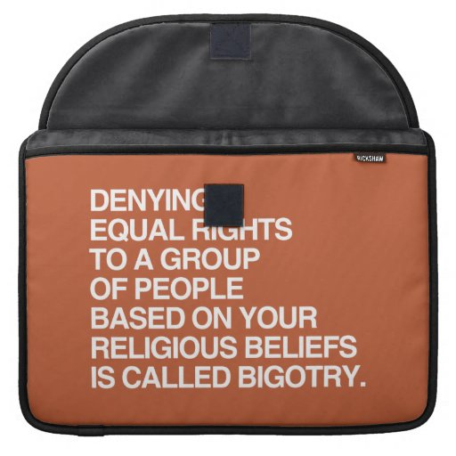 DENYING EQUAL RIGHTS BASED ON YOUR RELIGIOUS BELIE SLEEVE FOR MacBooks