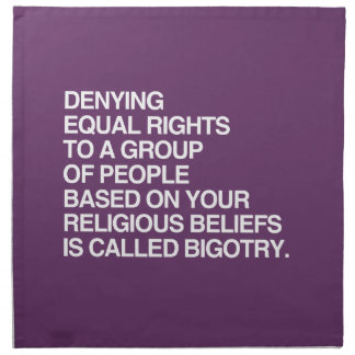 DENYING EQUAL RIGHTS BASED ON YOUR RELIGIOUS BELIE NAPKINS