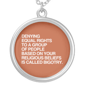 DENYING EQUAL RIGHTS BASED ON YOUR RELIGIOUS BELIE PERSONALIZED NECKLACE