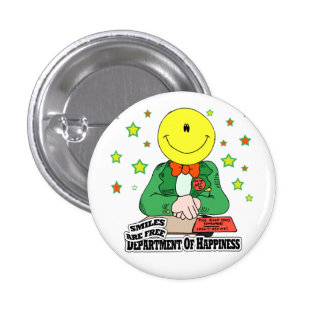 DEPARTMENT OF HAPPINESS POLITICAL BUTTON