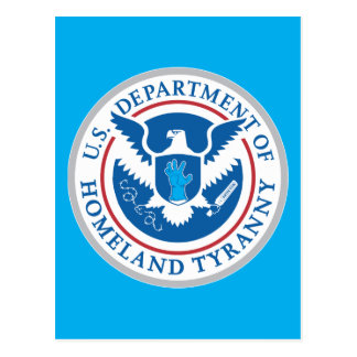 Department of Homeland Tyranny Postcard