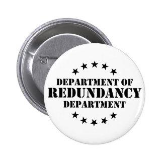 Department of Redundancy Department 6 Cm Round Badge