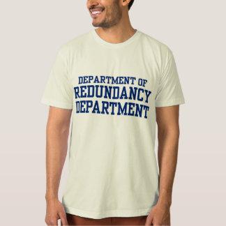 department of redundancy tshirt