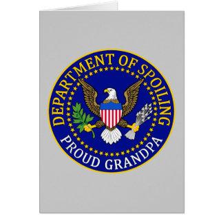 Department of Spoiling - Proud Grandpa Greeting Card