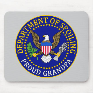 Department of Spoiling - Proud Grandpa Mouse Pad