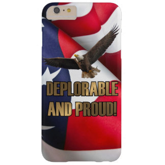 DEPLORABLE AND PROUD BARELY THERE iPhone 6 PLUS CASE