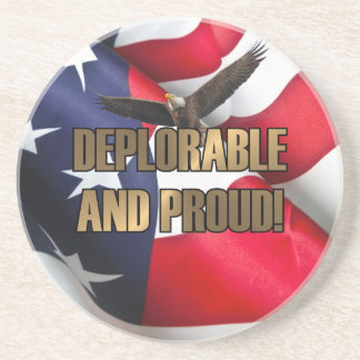 DEPLORABLE AND PROUD BEVERAGE COASTERS
