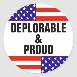 DEPLORABLE AND PROUD CLASSIC ROUND STICKER