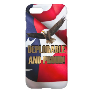 DEPLORABLE AND PROUD iPhone 8/7 CASE