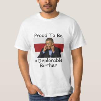 Deplorable Birther T-Shirt