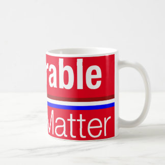 Deplorable Lives Matter Coffee Mug