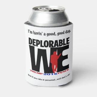 Deplorable We Drinkware Can Cooler