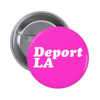 Deport LA 6 Cm Round Badge