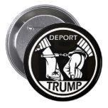 Deport Trump 7.5 Cm Round Badge