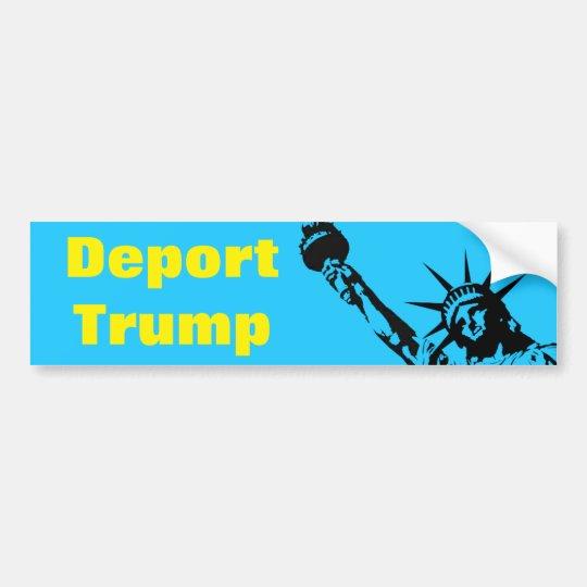Deport Trump Anti Donald J bumper sticker GOP