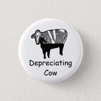 Depreciating Cow Button-Accounting & Finance Humor 3 Cm Round Badge