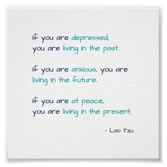 Depressed Anxious at Peace Zen Living Life Quote