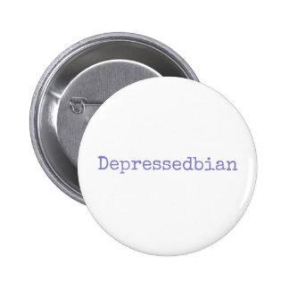 depressedbian 6 cm round badge