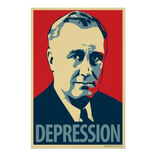 Depression (FDR): Obama parody poster