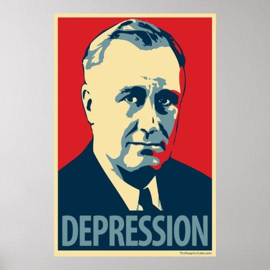 Depression (FDR): Obama parody poster