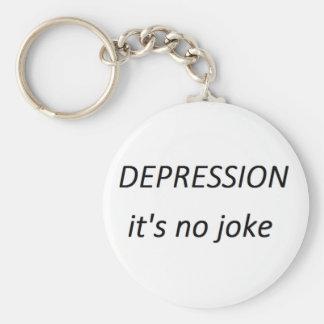 Depression it s no joke keychains