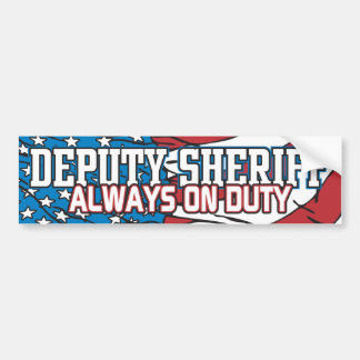 Deputy Sheriff Always on Duty Bumper Sticker