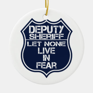 Deputy Sheriff Let None Live In Fear Motto Round Ceramic Decoration